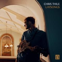 Chris Thile (Крис Тили): Laysongs