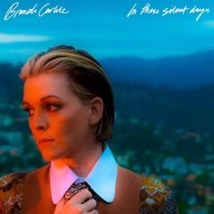 Brandi Carlile (Брэнди Карлайл): In These Silent Days