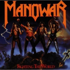 Manowar (Мановар): Fighting The World