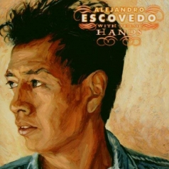 Alejandro Escovedo: With These Hands