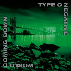 Type O'Negative: World Coming Down