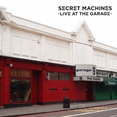 Secret Machines: Live At The Garage