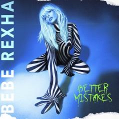 Bebe Rexha (Биби Рекса): Better Mistakes