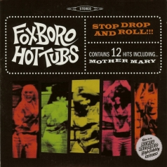Foxboro Hottubs: Stop, Drop And Roll!!!