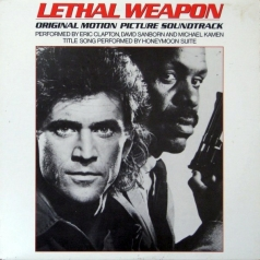 Eric Clapton (Эрик Клэптон): Lethal Weapon (Original Motion Picture Soundtrack) (RSD2020)