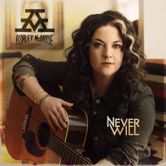 Ashley Mcbryde (Эшли Макбрайд): Never Will