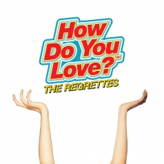 The Regrettes: How Do You Love?