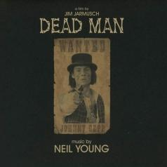 Neil Young (Нил Янг): Dead Man: A Film By Jim Jarmus