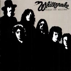 Whitesnake (Вайтснейк): Ready An' Willing