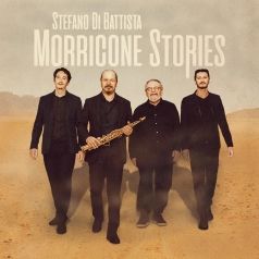 Stefano Di Battista: Morricone Stories
