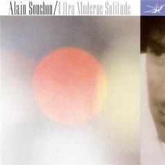 Alain Souchon (Ален Сушон): Ultra Moderne Solitude