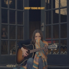 Birdy (Берди): Young Heart