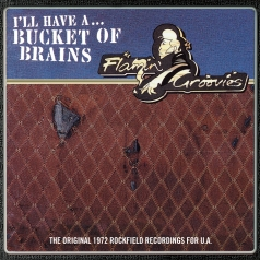 The Flamin' Groovies: A Bucket Of Brains Ep (RSD2021)
