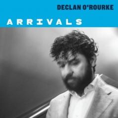 Declan O'Rourke: Arrivals