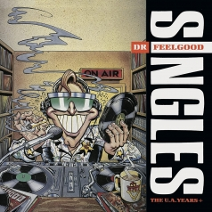 Dr. Feelgood (Др Филгуд): Singles – The U.A. Years