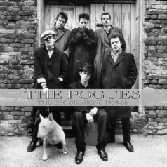 The Pogues (Зе Погес): The Bbc Sessions 1984-1986