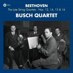 Busch Quartet: Beethoven: The Late String Quartets