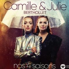 Camille & Julie Berthollet: Nos 4 Saisons