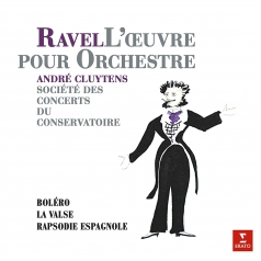 André Cluytens (Андре Клюитанс): Ravel: Boléro, Rapsodie Espagnol