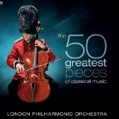 London Philharmonic Orchestra (Лондонский Филармонический Оркестр): The 50 Greatest Pieces Of Classical Music