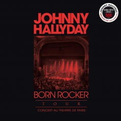 Johnny Hallyday (Джонни Холлидей): Born Rocker Tour – Concert Au Theatre De Paris