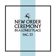 New Order (Нью Ордер): Ceremony (Version 2)