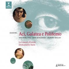 Georg Friedrich Händel (Георг Фридрих Гендель): Aci, Galatea E Polifemo