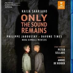 Kaija Saariaho (Кайя Саариахо): Saariaho: Only The Sound Remains