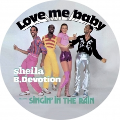 Sheila And B. Devotion: Love Me Baby