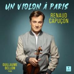 Renaud Capucon (Рено Капюсон): Un Violon À Paris