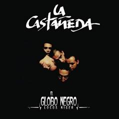 La Castaneda: El Globo Negro (Locus Niger)