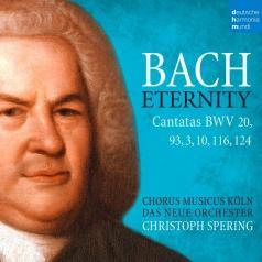 Johann Sebastian Bach (Иоганн Себастьян Бах): Bach: Eternity