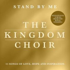 The Kingdom Choir (Зе Кингдом Хор): Stand By Me