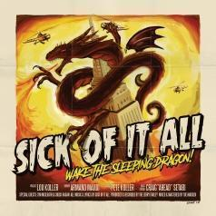 Sick Of It All (Сик Оф Ит Алл): Wake The Sleeping Dragon!