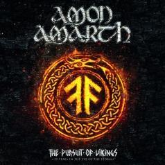 Amon Amarth (Амон Амарт): The Pursuit Of Vikings: 25 Years In The Eye Of The Storm