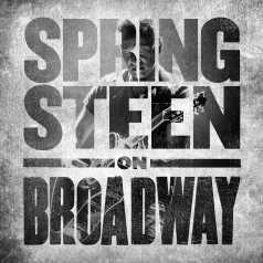 Bruce Springsteen (Брюс Спрингстин): Springsteen On Broadway