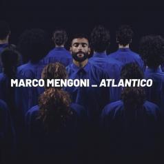 Marco Mengoni (Марко Менгони): Atlantico