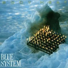 Blue System (Блю Систем): Body Heat