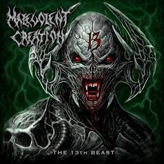 Malevolent Creation (Малеволент криэйшн): The 13Th Beast