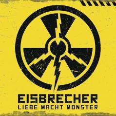 Eisbrecher (Исбрейчер): Liebe Macht Monster