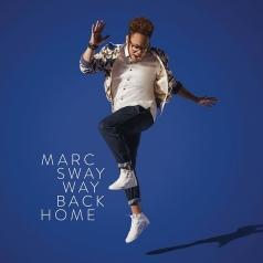 Marc Sway (Марк Суэй): Way Back Home