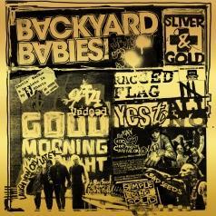 Backyard Babies (Байкард Бэйбс): Sliver & Gold