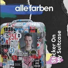 Alle Farben (Алле Фарбен): Sticker On My Suitcase