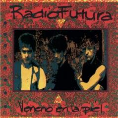 Radio Futura: Veneno En La Piel