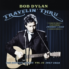 Bob Dylan (Боб Дилан): Travelin' Thru, 1967-1969: The Bootleg Series Vol. 15