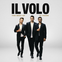 Il Volo (Ил Воло): 10 Years - The Best Of