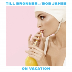 Till Bronner (Тиль Брённер): On Vacation
