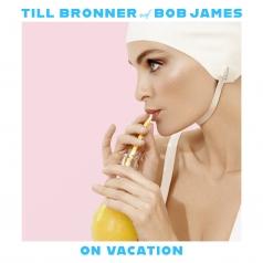 Till Bronner (Тиль Брённер): On Vacation