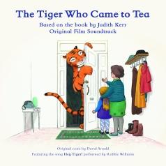 David Arnold: The Tiger Who Came To Tea