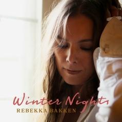 Rebekka Bakken (Ребекка Баккен): Winter Nights